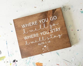 READY TO SHIP- Hand painted wood sign | where you go i will go | wedding wood sign | personalized wedding gift | wedding verse sign | custom