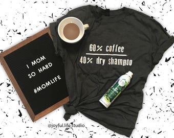 Coffee and Dry Shampoo T-Shirt