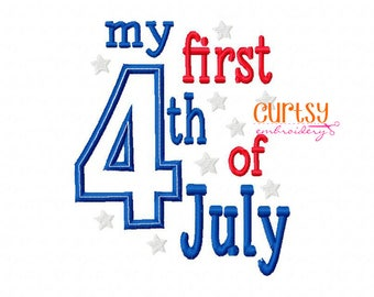 4th of July Embroidery Design, 4th of July Applique Design, Fourth of July Embroidery, First 4th of July, First Fourth of July