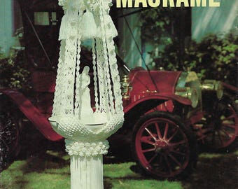 Classic Macrame Craft Book with Fountain, Plant Hanger, Lamp Patterns