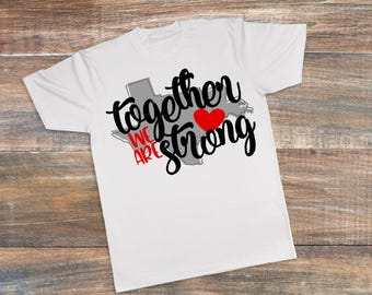 Texas Together We Are Strong  T-Shirt
