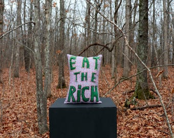 EAT THE RICH from the DirtyPillows Collection by CarneyDirt