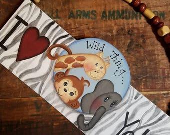Wild Thing Hanging Sign Kids Decor Gift for Him Monkey Elephant Giraffe Safari Decor Wall Decor Boys Room I Love You Male Fun Zebra Print