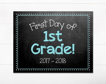 First Day of School Chalkboard Sign / 1st Grade / First Day of School Print / Back to School Sign / 8.5x11 DIGITAL Printable JPEG Boy Blue