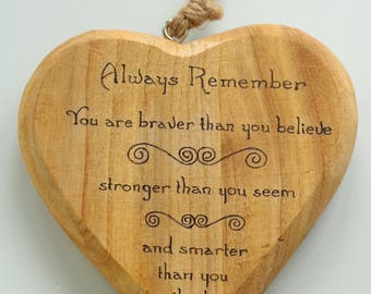 "Rustic decorative heart ""Always Remember"" - Winnie the Pooh quote, customisable birthday gift, friend gift"
