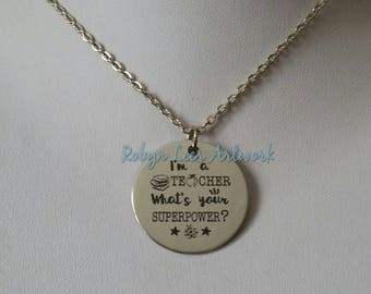 I'm A Teacher What's Your Superpower? Engraved Stainless Steel Disc Necklace on Silver Chain or Black Faux Suede Cord. Apple, Books, Gift
