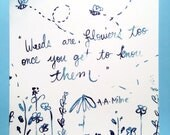 "Illustrated Postcard - ""Weeds are flowers too, once you get to know them.""  A.A. Milne"