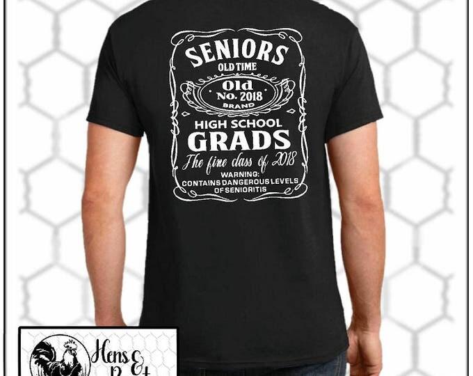 Class of 2018 Graduation T-Shirt / Senior Shirt / High School Senior Shirt / Jack Daniels Inspired Design - Up to a 5X - (G2000) #1322