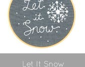 Let It Snow embroidery pattern, snowflake embroidery pattern, winter embroidery pattern, DIY Christmas embroidery, I Heart Stitch Art