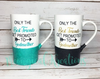 Godmother Mug, Fairy Godmother Mug, Best Friend Mug, Godfather Mug, Only Best Friends Get Promoted to Godmother Mug, Godmother Gift, Baptism