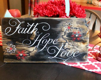 Faith Hope Love electrified wooden sign