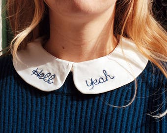 Hell Yeah removable embroidered Peter Pan Collar - Faux col Claudine brodé hell yeah