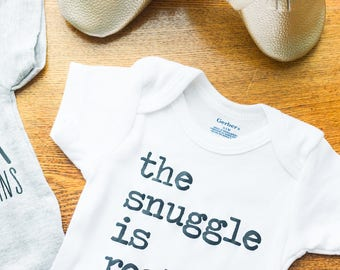 The Snuggle is Real // White Newborn Bodysuit Outfit, One Piece, Toddler, Gift, Baby Shower, Expectant Mother, Pregnant, Motherhood, Infant