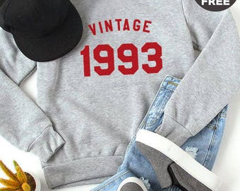 Vintage Sweatshirt 25th birthday sweatshirt trendy shirt pullover sweatshirt crewneck sweater graphic funny gift tshirt 1993 birthday shirt