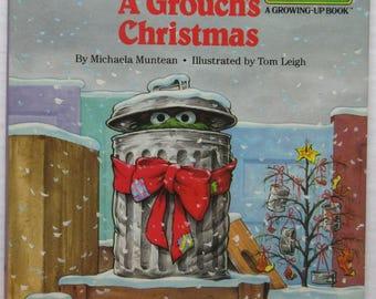 A Grouch's Christmas, CTW Sesame Street, A Growing-Up Book by Michaela Muntean 1990