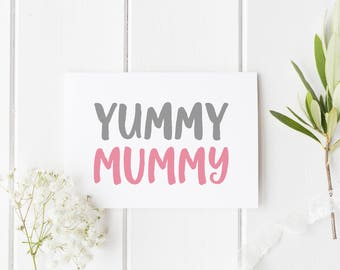 Yummy Mummy Mothers Day Card, New Mom Mother's Day Card, New Mum Mother's Day Card, Card For Mum, Handmade Mothers Day Card For Mom