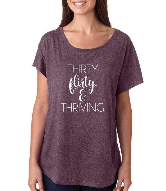 30 flirty and thriving shirt 30 flirty and thriving glittered wine glass by kwdelights on etsy 30 flirty and thriving glittered wine glass by kwdelights on etsy 30 flirty and thriving glittered.