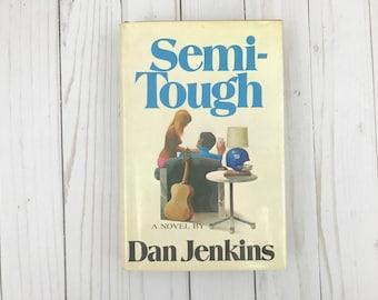 Semi-Tough - Dan Jenkins - Rare Book - Hardback Book - Atheneum - 1972 - First Edition - Vintage Book New York Giants - NYG