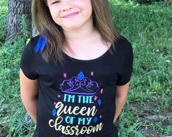 back to school,school shirt,queen shirt,back to school shirt,my first day,1st grade shirt,2nd grade shirt,3rd grade shirt,classroom shirt,