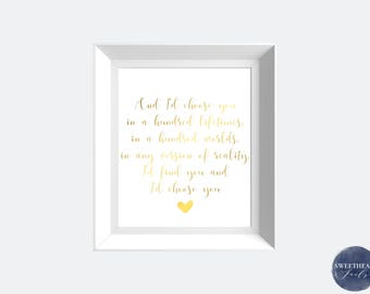 And I'd Choose You In A Hundred Lifetimes, Real Foil Print, Home Decor, Wall Art, Foil Print,