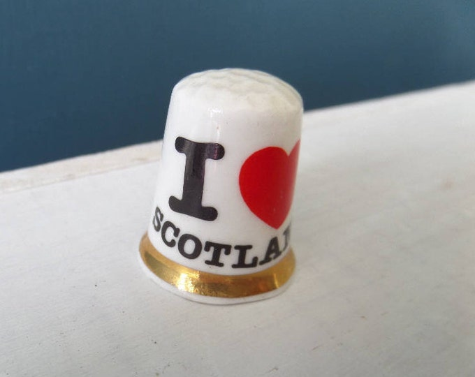 """Porcelain Thimble, I Love Scotland, Dimple Tip, Excellent Condition, Fine Bone China, Made in England 1"""" x 0.75"""", Circa 1980"""