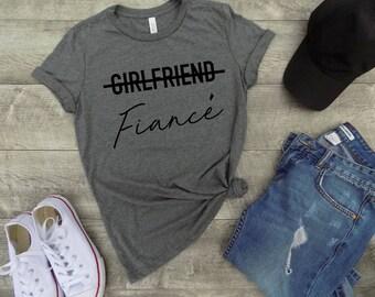 girlfriend fiance shirt - fiance shirt - girlfriend fiance tee - engaged shirt - engagement gift - announcement shirt - newly engaged shirt