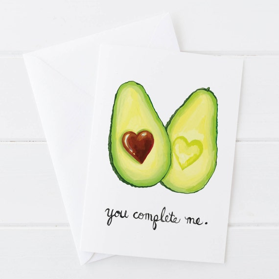 You Complete Me,  Avocado, Food Pun, Funny Avocado, Valentine's Day, Anniversary, Birthday, Romantic Card 5x7