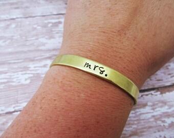 Mrs Bracelet - Future Mrs. Gift - Hand Stamped Cuff - Wedding Jewelry