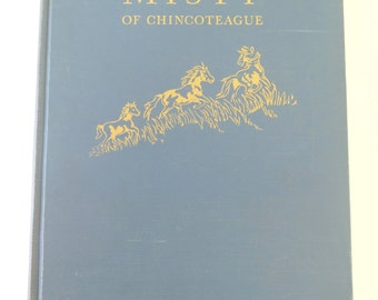 Misty of Chincoteague, Marguerite Henry, Wesley Dennis, 1947, First Printing, Junior Literary Guild, Vintage Illustrated Newbery Honor Book