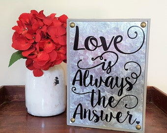 Love Is Always The Answer Sign, Wedding Gift, Housewarming Gift, Gallery Wall Decor, Inspirational Wall Art, Bedroom Wall Decor