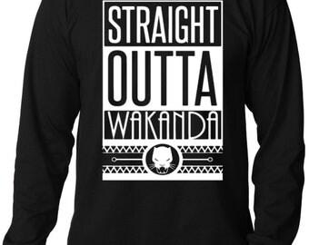 Straight Outta Wakanda Black Long Sleeve T by CCustomsDesign