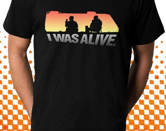 Breaking Bad T-Shirt | I was Alive