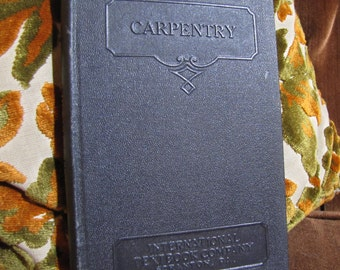 """Vintage """"Carpentry - III"""" by the International Textbook Company of Scranton PA copyright 1934, 1935 #252B"""