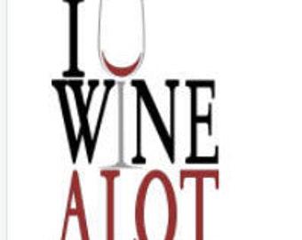 I Wine Alot tee