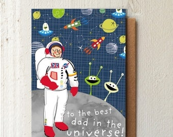 Father's Day card - card for dad - Best dad - Happy birthday dad - fun card for father's - Space fun greetings card - Universe