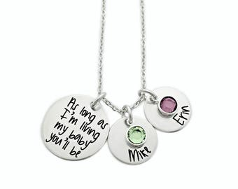 Personalized As Long As I'm Living My Baby You'll Be Necklace - Engraved Jewelry - Mom Jewelry - Mommy Necklace - Name Necklace - 1351