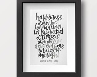 Harry Potter Dumbledore Quote Original Handlettered Watercolor / Happiness Found Even in Darkest Times / Wall Art Nursery Gift / Typography
