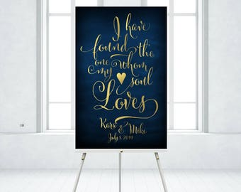 Song of Solomon I have Found the One Whom my Soul Loves Navy & Gold Calligraphy Wedding Quote Sign . Printed on Paper . Foam Board . Canvas