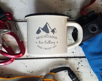 Enamel Mug - Custom Mug - Campfire Mug - Camping Mug - Personalized Mug - Coffee Mug - Tea Cup - Gift - Mountains Are Calling and I Must Go