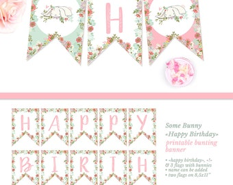 Happy Birthday Banner Printable Some Bunny Birthday Decorations Printable Pennant Banner Girl Spring Birthday Floral Bunting Banner DIGITAL