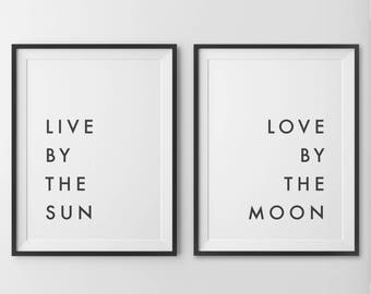 Live By The Sun Love By The Moon, Live By The Sun Print, Love By The Moon Print, Above Bed Art, Bedroom Wall Decor, Love Print