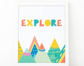 Explore, Colorful Mountain, Nursery Print, Little Explorer, Instant Download, Nursery Wall Art, Kids wall art, printable art, wild and free