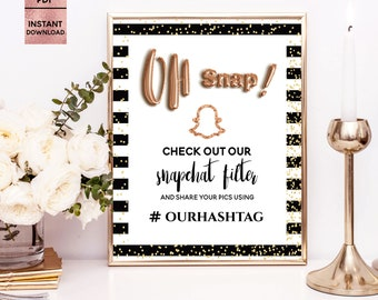 Oh Snap! Snapchat Geofilter Sign Template, Wedding Party Snap Chat Filter Sign, Printable 5x7 8x10, Editable PDF File, Digital Download