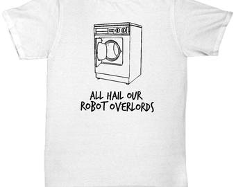 Funny Robot T-Shirt - Best Friend Gift - Funny Tshirts