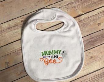 Mommy is my BOO  Bib or bodysuit