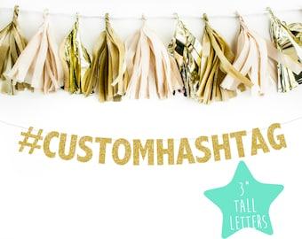 Custom Hashtag Banner  l Bachelorette Party  l  Hashtag Banner  l  Bridal Shower Banner  l  Wedding Banner  l  Engagement Banner