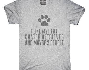 Funny Flat-Coated Retriever T-Shirt, Hoodie, Tank Top, Gifts