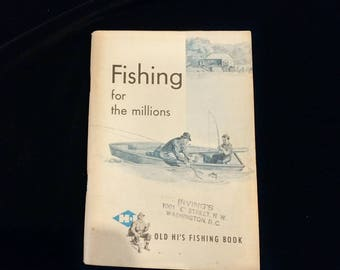 Fishing for the Millions by Mortimer Norton Old Highs Fishing Book