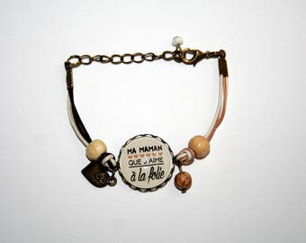 "Bracelet mother of mothers ""mum I love you madly"""