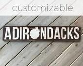 ADIRONDACKS with Adirondack Park silhouette - Adirondack Decor - Cabin Decor - Mountain Decor - Lake Decor - Custom Location - Wood Sign